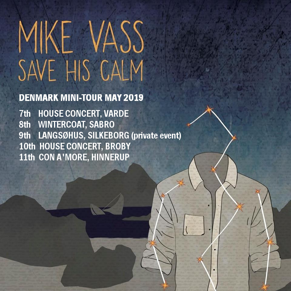 Mike Vass - Save His Calm soloturné maj 2019